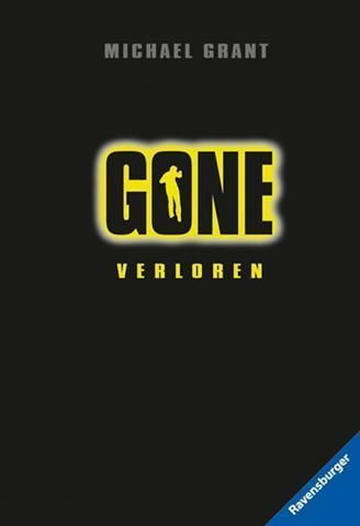 Michael Grant: GONE 1 (Verloren)