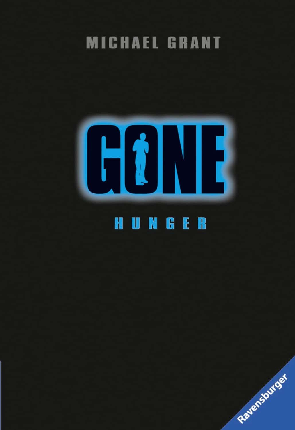 Michael Grant: Gone 2 (Hunger)