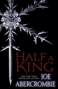Joe Abercrombie: Half a King US-Hardcover Del Rey Verlag (2014)