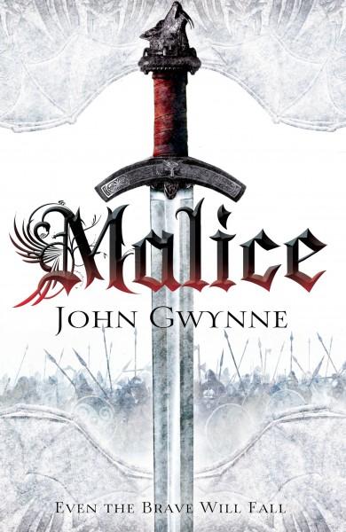 Neu eingetroffen: Malice (von John Gwynne)