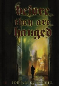 Before They Are Hanged Subterranean Press (2011)