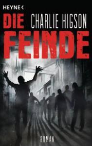 Charlie Higson: Die Feinde, Deutsche Taschenbuchausgabe, HEYNE Verlag (2014)