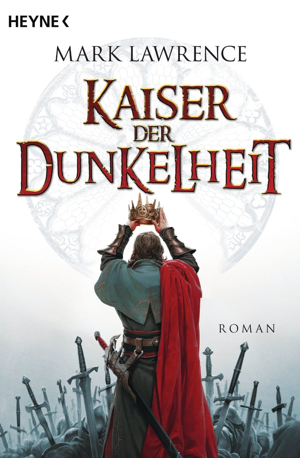 Mark Lawrence: Kaiser der Dunkelheit (Emperor of Thorns)