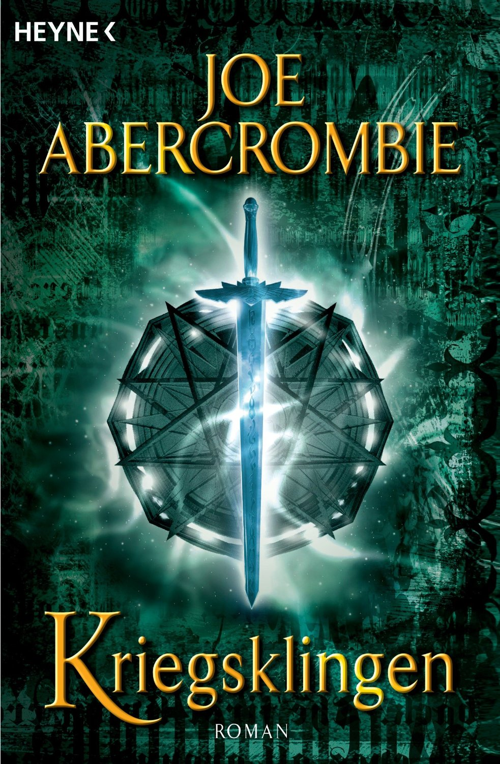Joe Abercrombie: Kriegsklingen (engl.: The Blade Itself)