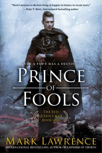 Mark Lawrence: Prince of Fools US-Hardcover ACE Books (Penguin Group) (2014)