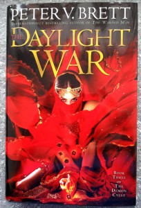 Peter V. Brett: The Daylight War US-Hardcoverausgabe (2013)