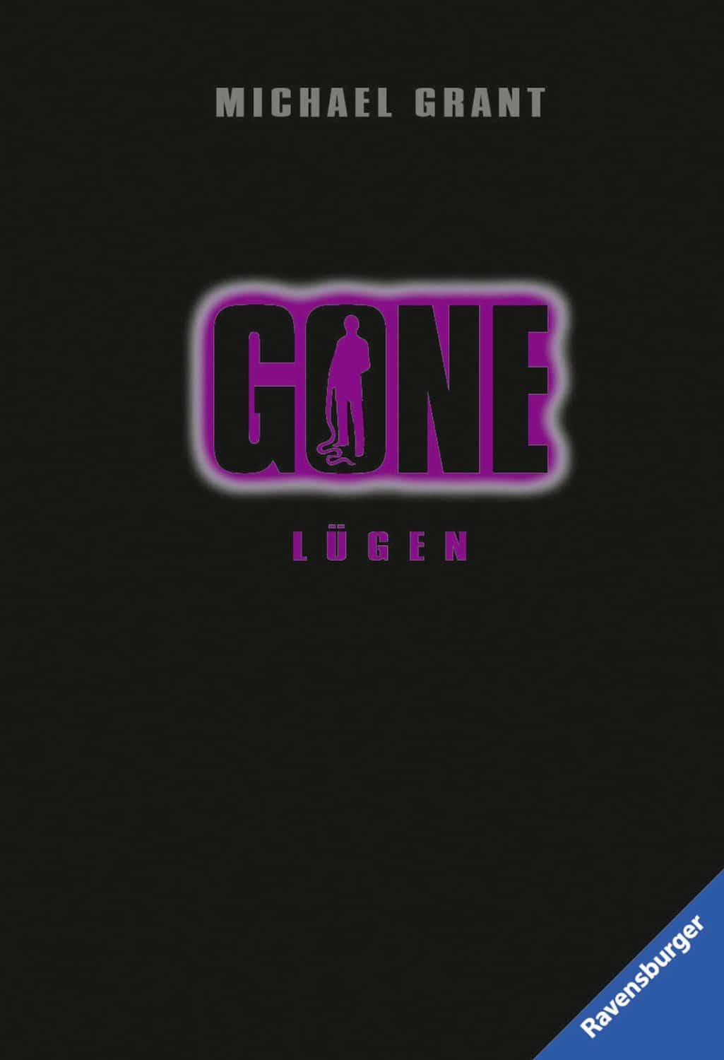 Michael Grant: Gone 3 (Lügen/Lies)
