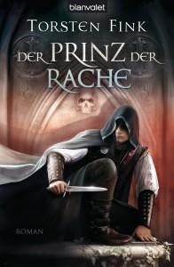 Torsten Fink Der Prinz der Rache Deutsche TB-Erstausgabe