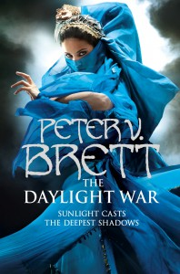 Peter V. Brett: The Daylight War UK-Hardcoverausgabe (2013)