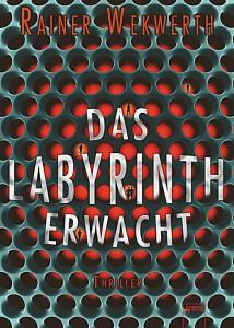Das Labyrinth erwacht Deutscher Hardcover