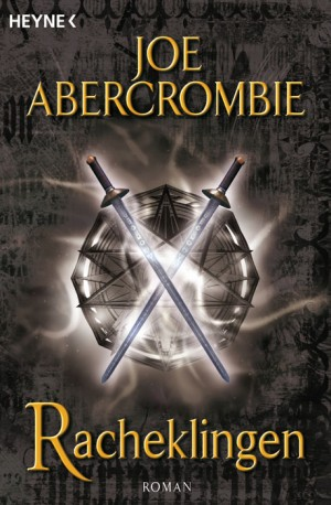 Joe Abercrombie: Racheklingen (engl.: Best Served Cold)