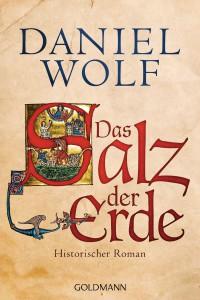 Daniel Wolf: Das Salz der Erde (Buchcover)
