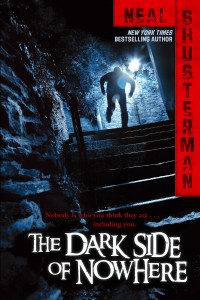 Neal Shusterman The Dark Side of Nowhere US-Hardcoverausgabe (2012)