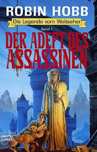 Der Adept des Assassinen (Die Gabe der Könige)
