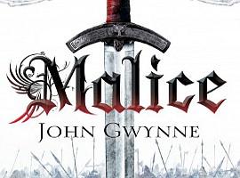 John Gwynne: Malice