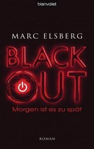 Marc Elsberg: Blackout Taschenbuchausgabe Blanvalet Verlag (2013)