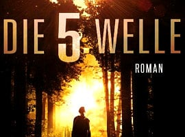 Rick Yancey: Die 5. Welle (engl.: The 5th Wave)