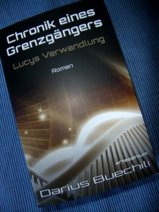 Darius Buchili: Chronik eines Grenzgängers Artegenium Verlag, Linz, Österreich