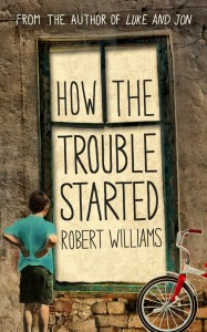 Robert Williams: How the Trouble Started UK-Taschenbuchausgabe
