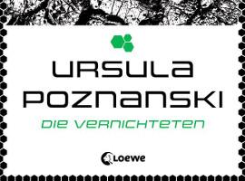 Ankündigung: Ursula Poznanski – Die Vernichteten