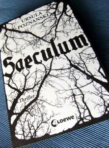 Ursula Poznanski: Saeculum Broschierte deutsche Ausgabe Loewe Verlag (2011)