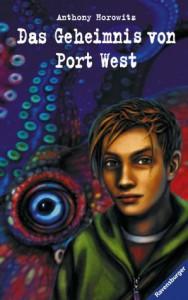 Anthony Horowitz: Das Geheimnis von Port West (erste deutsche Ausgabe von Stormbreaker 2003-2004)