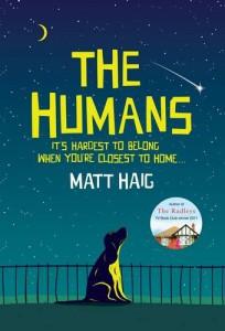 Matt Haig: The Humans UK-Hardcover und Taschenbuch