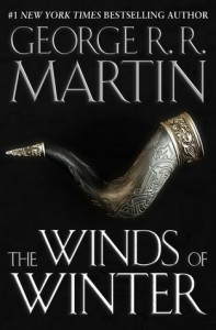 George R. R. Martin: The Winds of Winter (ET: März 2017?) Mögliches Cover