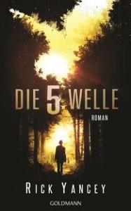 Rick Yancey: Die 5. Welle Dt. Hardcover (2014)