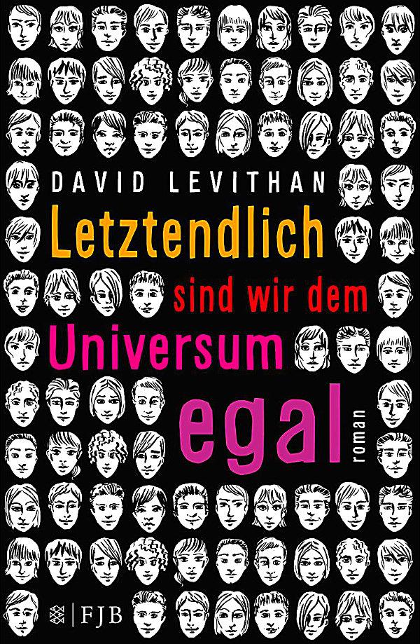 Letztendlich sind wir dem Universum egal von David Levithan (Meine besten Jugendbücher)