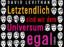 David Levithan: Letztendlich sind wir dem Universum egal (Every Day)