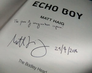 "Matt Haig: Echo Boy Signierte Titelseite mit Datum (29/4/2014) und ""Line"": The price of imagination is pain."