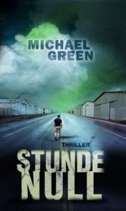 Michael Green: Stunde Null Verlagsgruppe Luebbe (2009)