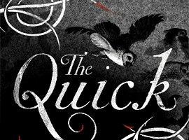 Neu eingetroffen: The Quick (von Lauren Owen)