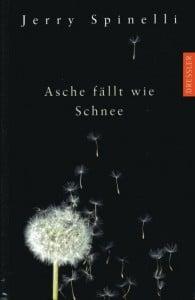 Jerry Spinelli Asche fällt wie Schnee Dt. Hardcoverausgabe (2006)
