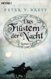 Peter V. Brett: das Flüstern der Nacht Dt. broschierte Ausgabe (2010) Heyne Verlag