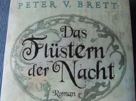 Peter V. Brett: Das Flüstern der Nacht (engl.: The Desert Spear)