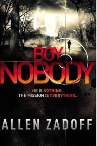 Allen Zadoff: Boy Nobody (2013)