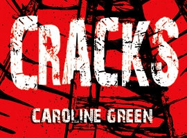 Caroline Green: Cracks