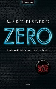 Marc Elsberg: ZERO Dt. Hardcoverausgabe Blanvalet (2014)