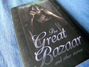 Peter V. Brett: The Great Bazaar and Other Stories Subterranean Press 2010