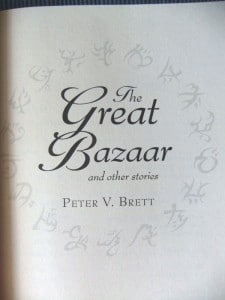 Peter V. Brett: The Great Bazaar and Other Stories *** Titelseite ***