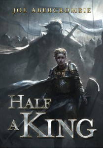 Joe Abercrombie: Half a King Verlag Subterranean Press (2014) Limited and signed edition