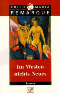 Erich Maria Remarque: Im Westen nichts Neues 1928