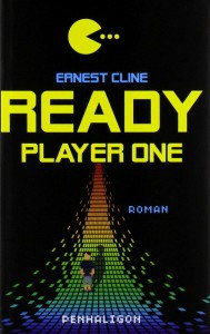 Ernest Cline: Ready Player One Deutscher Hardcover Blanvalet (2012)