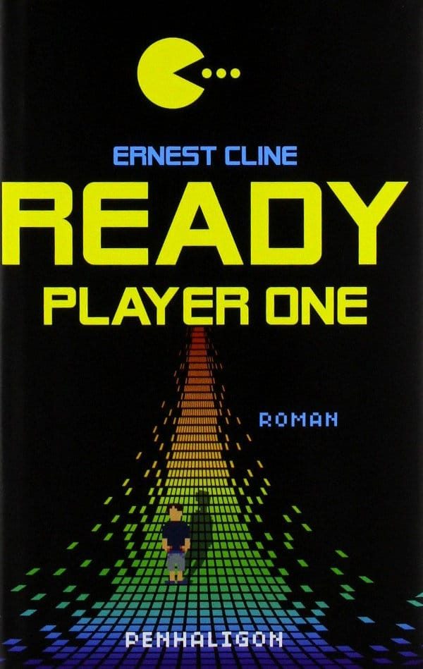 Ernest Cline: Ready Player One, erste dt. Hardcoverausgabe, Penhaligon, 2012