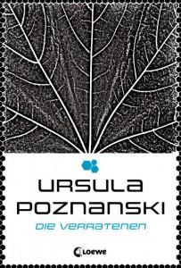 Ursula Poznanski: Die Verratenen Hardcover Loewe Verlag (2012)