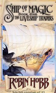 Robin Hobb: Ship of Magic UK-HC, Erstausgabe