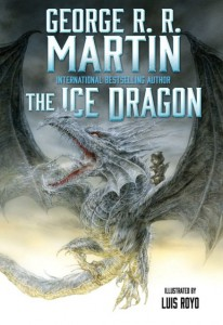 George R. R. Martin: The Ice Dragon Hardcover TOR Books (Oktober 2014)