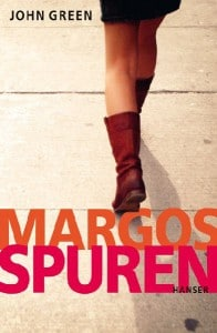 John Green: Margos Spuren Dt. Taschenbuchausgabe Hanser Verlag (2010)